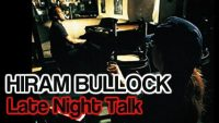Hiram Bullock – Late Night Talk (Full Album)
