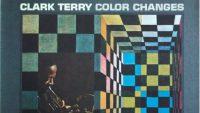 Clark Terry – Colour Changes (Full Album)