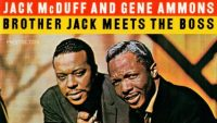 Jack McDuff and Gene Ammons – Brother Jack Meets The Boss (Full Album)