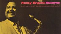 Rusty Bryant – Rusty Bryant Returns (Full Album)