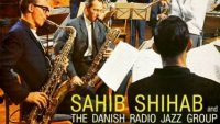 Sahib Shihab – Sahib Shihab and the Danish Radio Jazz Group (Full Album)