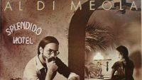 Al Di Meola – Splendido Hotel (Full Album)