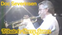 Doc Severinsen – You Made Me Love You (Tribute to Harry James)