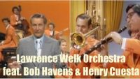 Lawrence Welk Orchestra feat. Bob Havens & Henry Cuesta – Goody, Goody