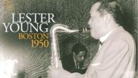 Lester Young – Boston 1950 (Full Album)