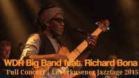 WDR Big Band feat. Richard Bona – Full Concert | Leverkusener Jazztage 2015