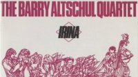 Barry Altschul Quartet – Irina (Full Album)