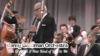 Benny Goodman Orchestra – You Brought A New Kind of Love to Me (1985)
