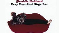 Freddie Hubbard ‎– Keep Your Soul Together (Full Album)