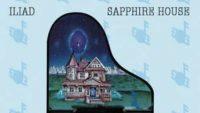 Iliad – Sapphire House (Full Album)