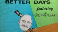Joe Pass – Better Days (Full Album)