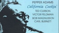 Pepper Adams Quintet – California Cookin'