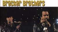 The Brecker Brothers – My Father's Place, Roslyn, NY, 6 October (1978)