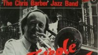 Chris Barber Jazz And Blues Band ‎– Creole Love Call (Full Album)