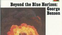 George Benson – Beyond The Blue Horizon (Full Album)