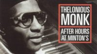 Thelonious Monk – After Hours at Minton's (Full Album)