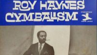 Roy Haynes – Cymbalism (Full Album)