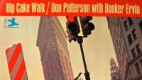 Don Patterson With Booker Ervin ‎– Hip Cake Walk (Full Album)