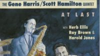 Gene Harris / Scott Hamilton Quintet – At Last (Full Album)