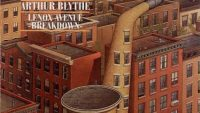 Arthur Blythe – Lenox Avenue Breakdown (Full Album)