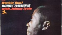 Bobby Timmons With Johnny Lytle ‎– Workin' Out! (Full Album)