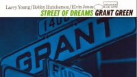 Grant Green ‎– Street Of Dreams (Full Album)