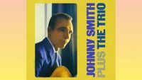 Johnny Smith – Plus The Trio (Full Album)