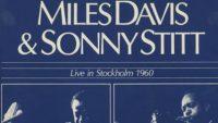 Miles Davis & Sonny Stitt – Live In Stockholm 1960 [CD-2]