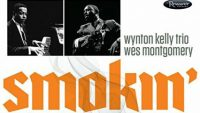 Wynton Kelly Trio, Wes Montgomery ‎– Smokin' In Seattle Live At The Penthouse