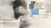 Grachan Moncur lll – Some Other Stuff