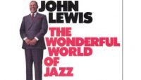 John Lewis  ‎– The Wonderful World Of Jazz