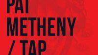 Pat Metheny – Tap: John Zorn's Book of Angels, Vol. 20