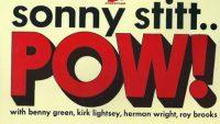Sonny Stitt – Pow!