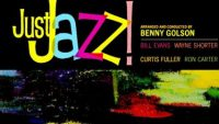 Benny Golson – Just Jazz!