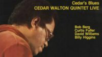 Cedar Walton Quintet – Cedar's Blues (Full Album)
