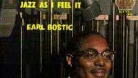 Earl Bostic ‎– Jazz As I Feel It
