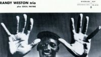 Randy Weston Trio – With These Hands… (Full Album / Remastered 2016)