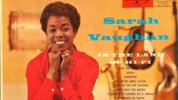 Sarah Vaughan – In The Land Of Hi Fi (Full Album)