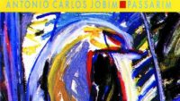 Antonio Carlos Jobim – Passarim (Full Album)