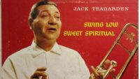 Jack Teagarden ‎– Swing Low, Sweet Spiritual (Full Album)