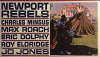 Charles Mingus – Newport Rebels (Full Album)