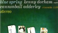 Kenny Dorham/Cannonball Adderley – Blue Spring (Full Album)